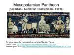 mesopotamian pantheon akkadian sumerian babylonian hittite
