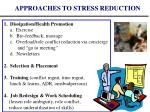 approaches to stress reduction