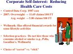 corporate self interest reducing health care costs