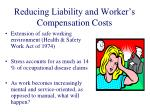 reducing liability and worker s compensation costs
