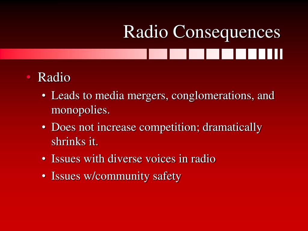 Radio Consequences