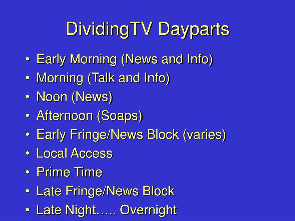 DividingTV Dayparts