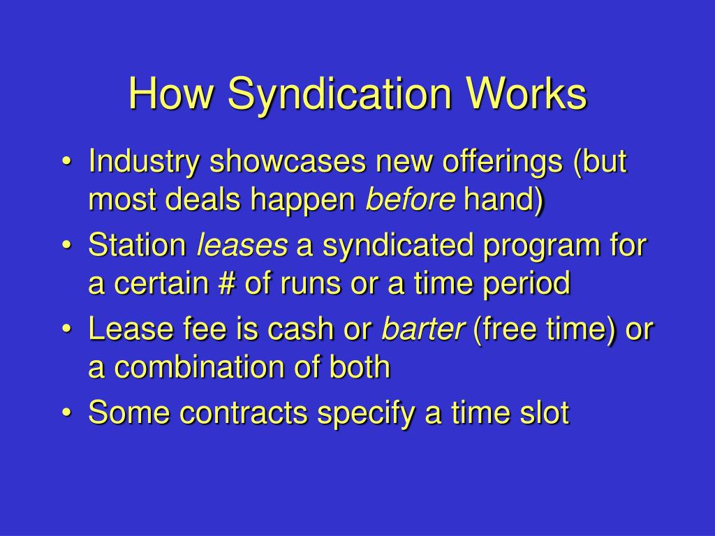 How Syndication Works