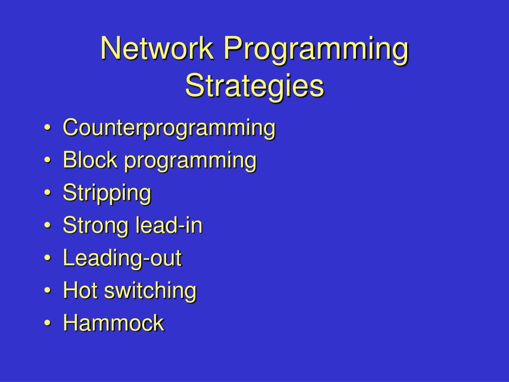 Network Programming Strategies