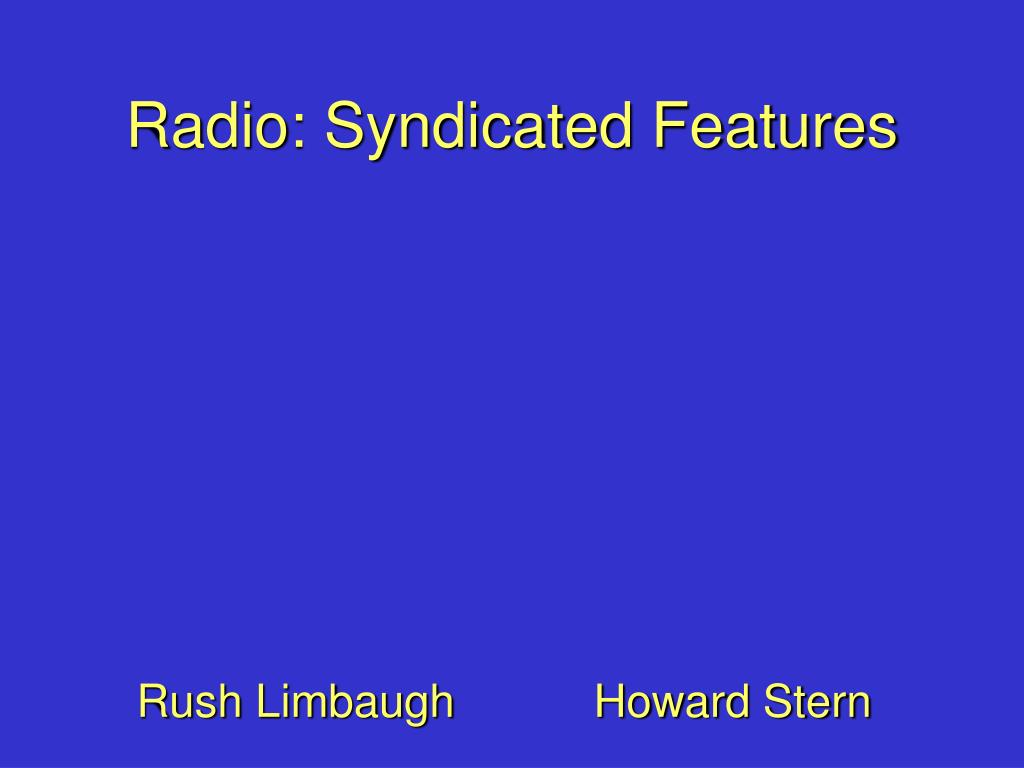 Radio: Syndicated Features