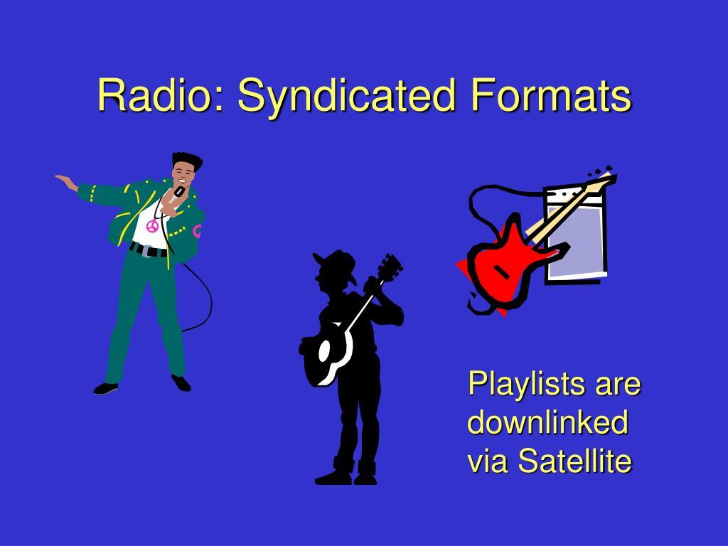 Radio: Syndicated Formats