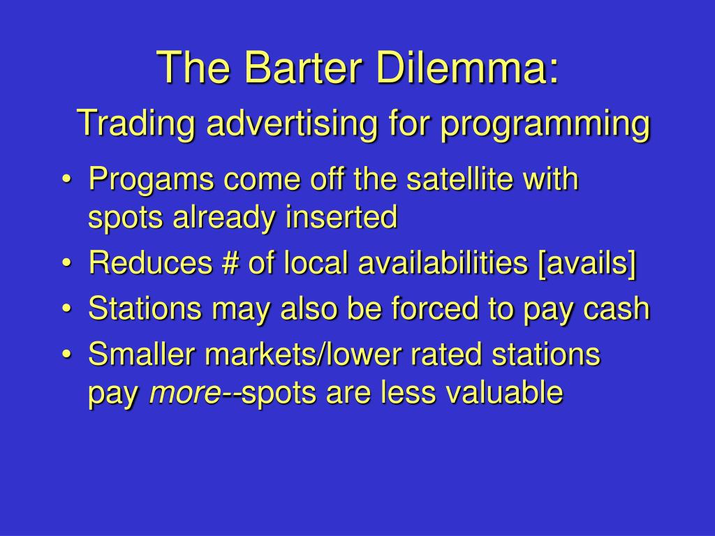 The Barter Dilemma: