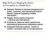 slide 10 forces shaping evolution of corruption as a global issue