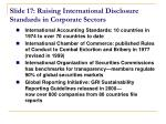 slide 17 raising international disclosure standards in corporate sectors