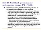 slide 20 world bank governance and anticorruption strategy pw 4 11 06