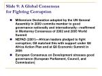slide 9 a global consensus for fighting corruption