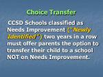 choice transfer