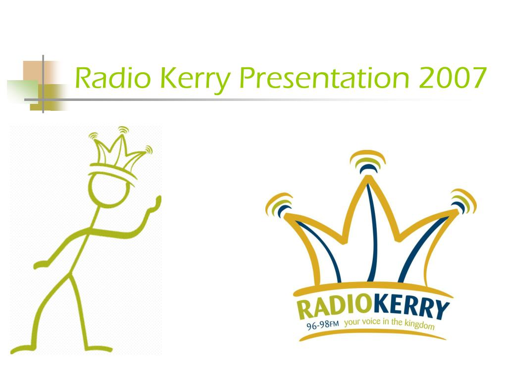 radio kerry presentation 2007 l.