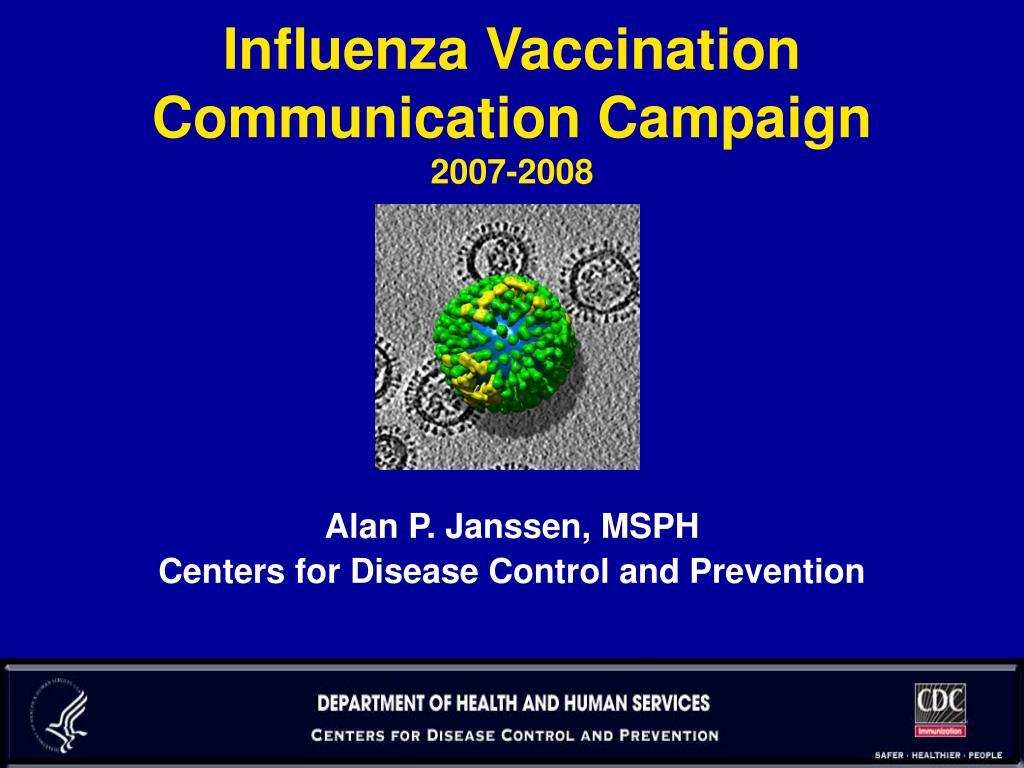 influenza vaccination communication campaign 2007 2008 l.