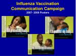 influenza vaccination communication campaign 2007 2008 posters