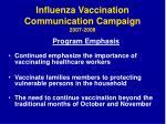influenza vaccination communication campaign 2007 20083
