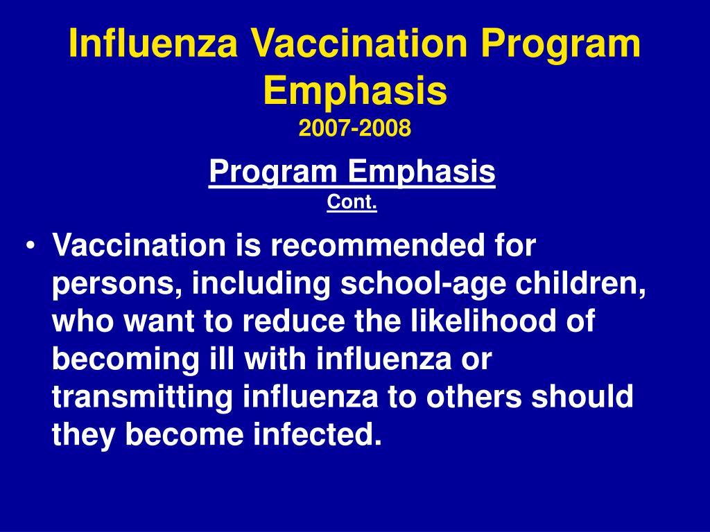 Influenza Vaccination Program Emphasis