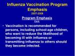 influenza vaccination program emphasis 2007 2008