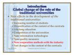 introduction global change of the role of the traditional universities