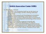 mobile innovation cent er mik25