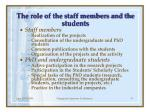 the role of the staff members and the students