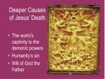 deeper causes of jesus death