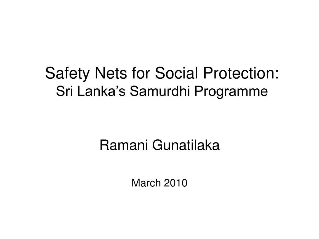safety nets for social protection sri lanka s samurdhi programme l.