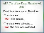 apa tip of the day plurality of data