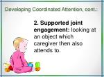 developing coordinated attention cont