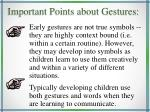 important points about gestures