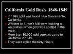 california gold rush 1848 1849