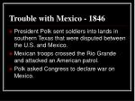 trouble with mexico 1846