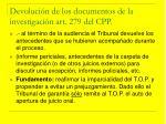 devoluci n de los documentos de la investigaci n art 279 del cpp