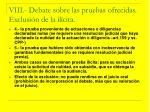 viii debate sobre las pruebas ofrecidas exclusi n de la il cita36