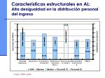 caracter sticas estructurales en al alta desigualdad en la distribuci n personal del ingreso