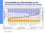caracter sticas estructurales en al estructura de la distribuci n del ingreso por deciles
