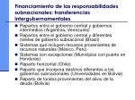 financiamiento de las responsabilidades subnacionales transferencias intergubernamentales47