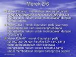 merek 2 6