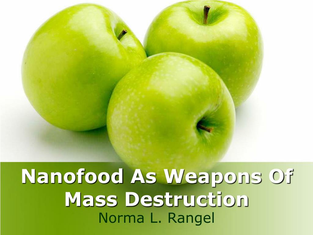 nanofood as weapons of mass destruction l.