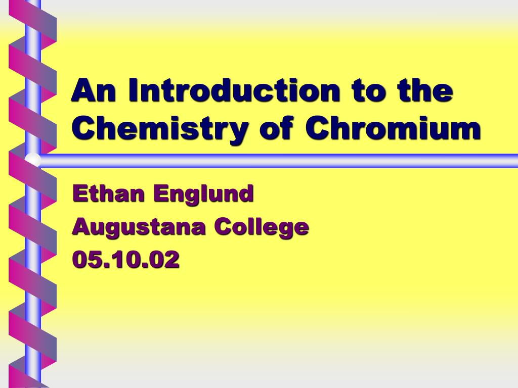 an introduction to the chemistry of chromium l.