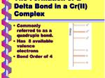 the formation of a delta bond in a cr ii complex
