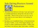 safe driving practices around pedestrians39