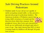 safe driving practices around pedestrians41