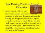 safe driving practices around pedestrians42