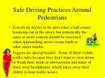 safe driving practices around pedestrians45