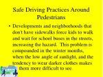 safe driving practices around pedestrians47