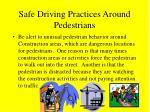 safe driving practices around pedestrians49