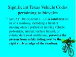 significant texas vehicle codes pertaining to bicycles9