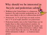 why should we be interested in bicycle and pedestrian safety