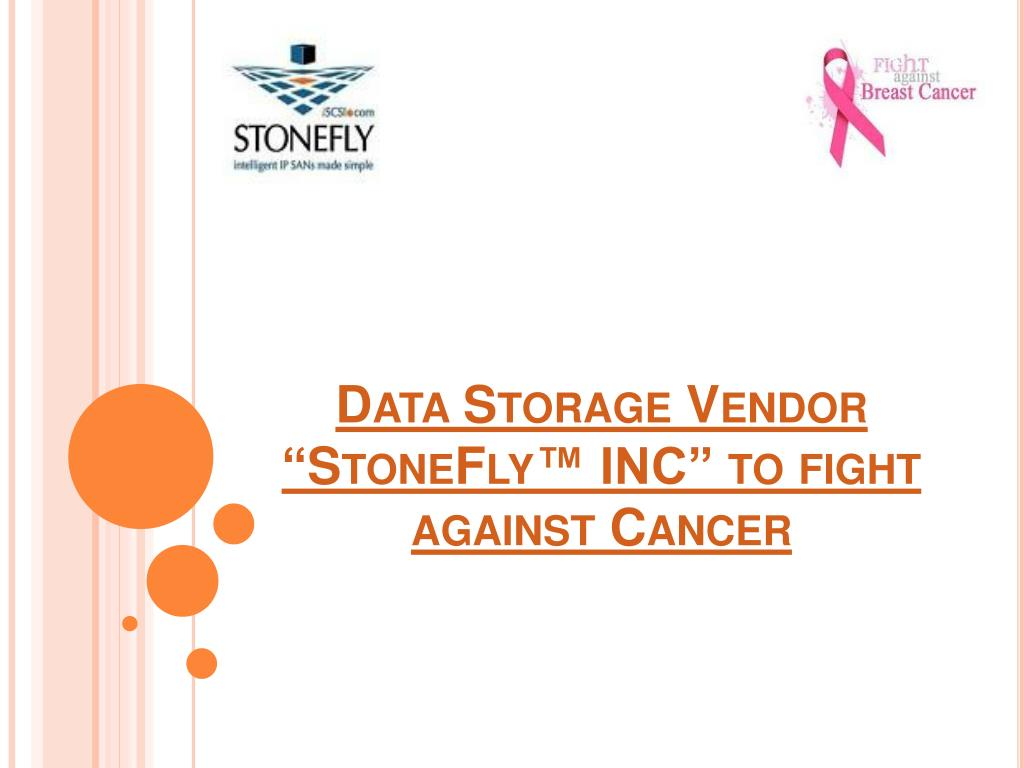 data storage vendor stonefly inc to fight against cancer l.